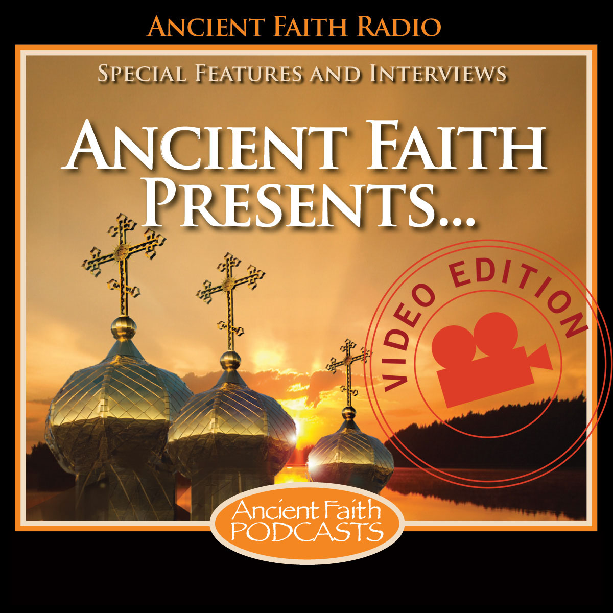 Ancient Faith Presents—Video Edition