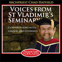 Voices from St. Vladimir's Seminary