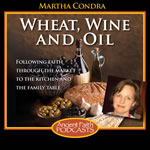 Wheat, Wine, and Oil